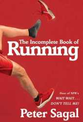 The Incomplete Book of Running Pdf Book