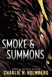 Smoke & Summons (Numina Trilogy #1) Book Pdf