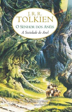 A sociedade do anel (O senhor dos anéis, #1)