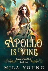 Apollo is Mine (Harem of the Gods #1) Pdf Book