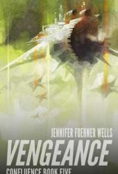 Vengeance (Confluence Book 5) Pdf Book