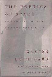 The Poetics of Space Pdf Book