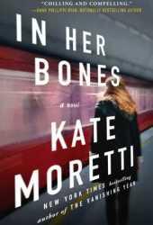 In Her Bones Pdf Book