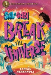 Sal and Gabi Break the Universe Pdf Book