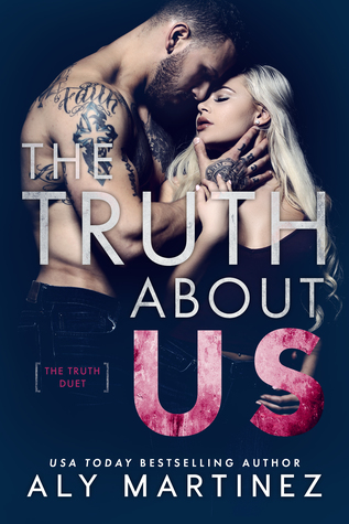 The Truth About Us (The Truth Duet, #2)