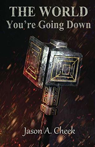 You're Going Down (The World #3)