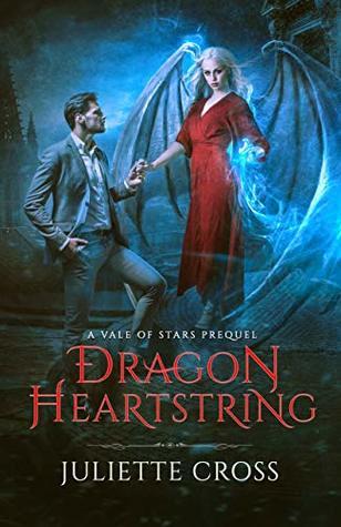 Dragon Heartstring by Juliette Cross