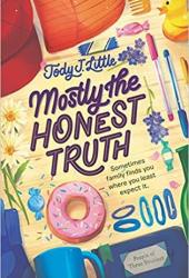Mostly the Honest Truth Pdf Book