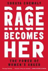 Rage Becomes Her: The Power of Women's Anger Pdf Book