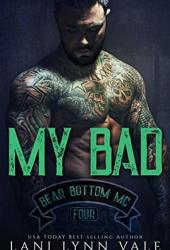 My Bad (Bear Bottom Guardians MC, #4) Pdf Book
