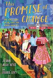 This Promise of Change: One Girl's Story in the Fight for School Equality Pdf Book