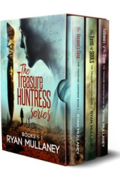 The Treasure Huntress Archaeological Action Adventure Series: Books 1-3