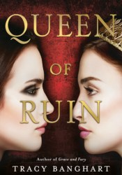 Queen of Ruin (Grace and Fury, #2) Pdf Book