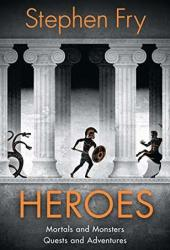 Heroes: Mortals and Monsters, Quests and Adventures Pdf Book