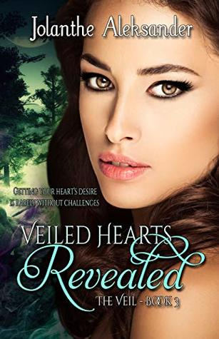 Veiled Hearts Revealed (The Veil Book 3)