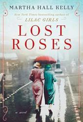 Lost Roses (Lilac Girls, #2 Prequel) Book Pdf