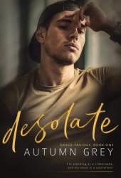 desolate (Grace, #1) Pdf Book