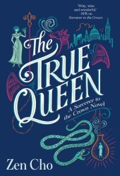 The True Queen (Sorcerer Royal #2) Pdf Book