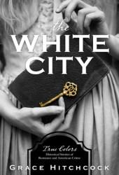 The White City Pdf Book