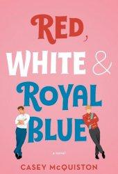 Red, White & Royal Blue Book Pdf