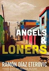 Angels & Loners (Private Investigator Heredia) Pdf Book