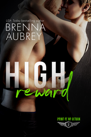 High Reward (Point Of No Return, #2)