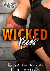 Wicked Needs (Wicked Bay, #5) Pdf Book