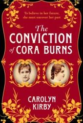 The Conviction of Cora Burns Pdf Book