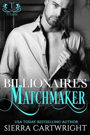 Billionaire's Matchmaker (Titans #2)