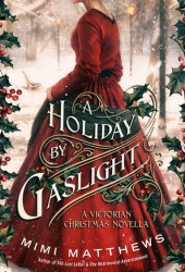 A Holiday by Gaslight Pdf Book