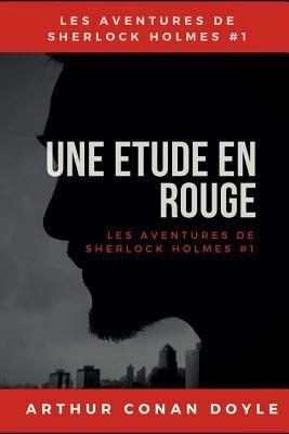 Une Etude En Rouge: Un Roman Policier d'Arthur Conan Doyle
