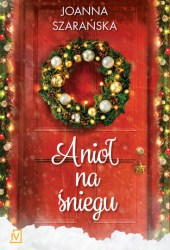 Anioł na śniegu (Cztery płatki śniegu, #2) Pdf Book