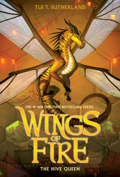 The Hive Queen (Wings of Fire, #12) Book Pdf