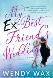 My Ex-Best Friend's Wedding Pdf Book