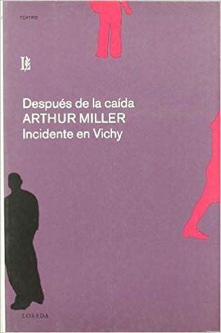Despues de la caída, Incidente en Vichy