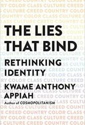 The Lies That Bind: Rethinking Identity Pdf Book