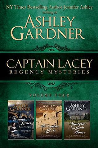 Captain Lacey Regency Mysteries Volume Four