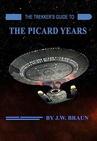 The Trekker's Guide to the Picard Years