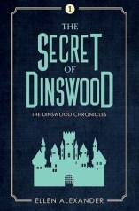 The Secret of Dinswood by Ellen Alexander