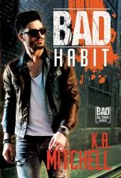 Bad Habit (Bad in Baltimore, #6) Pdf Book