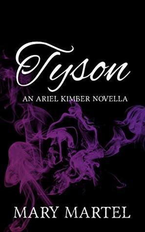 Tyson: An Ariel Kimber Novella