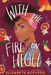 With the Fire on High Pdf Book