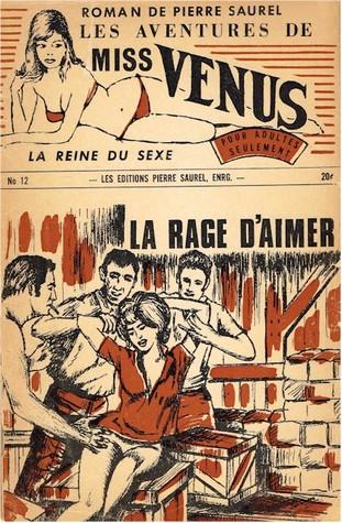 Les aventures de miss Venus, la reine du sexe #12 - La rage d'aimer
