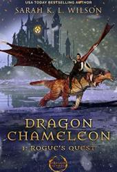 Rogue's Quest (Dragon Chameleon #1)
