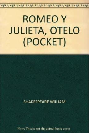 Romeo y Julieta - Otelo