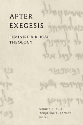 After Exegesis: Feminist Biblical Theology