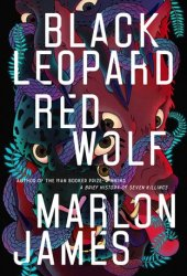 Black Leopard, Red Wolf (The Dark Star Trilogy, #1) Book Pdf