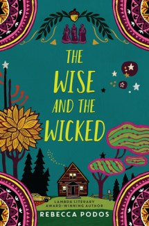 The Wise + The Wicked Blog Tour Review