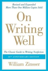 On Writing Well: The Classic Guide to Writing Nonfiction Pdf Book