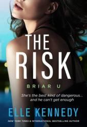 The Risk (Briar U #2)